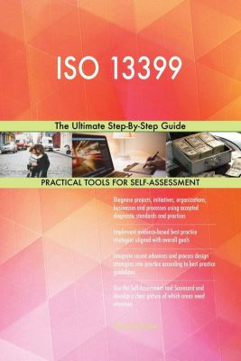 5STARCooks: ISO 13399 The Ultimate Step-By-Step Guide, Gerardus Blokdyk