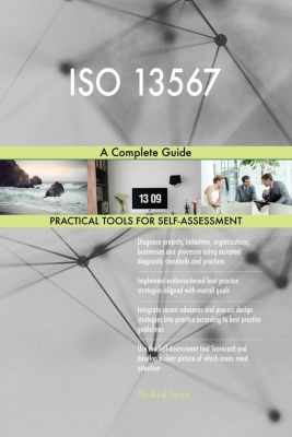 5STARCooks: ISO 13567 A Complete Guide, Gerardus Blokdyk