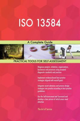 5STARCooks: ISO 13584 A Complete Guide, Gerardus Blokdyk