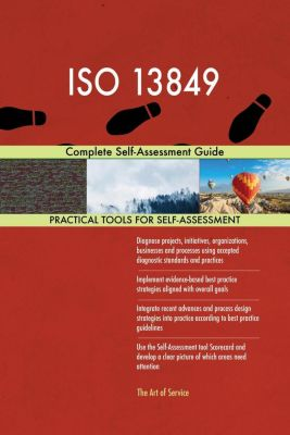 5STARCooks: ISO 13849 Complete Self-Assessment Guide, Gerardus Blokdyk