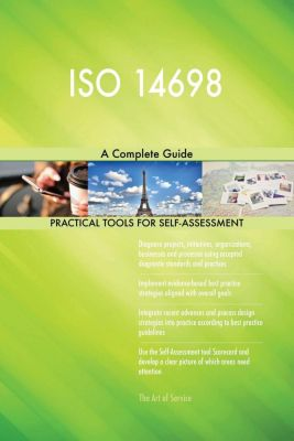5STARCooks: ISO 14698 A Complete Guide, Gerardus Blokdyk