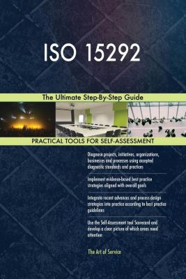 5STARCooks: ISO 15292 The Ultimate Step-By-Step Guide, Gerardus Blokdyk