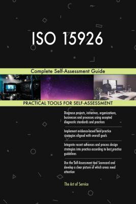 5STARCooks: ISO 15926 Complete Self-Assessment Guide, Gerardus Blokdyk