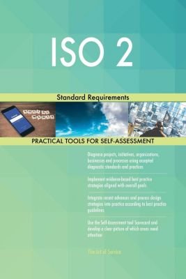 5STARCooks: ISO 2 Standard Requirements, Gerardus Blokdyk