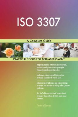 5STARCooks: ISO 3307 A Complete Guide, Gerardus Blokdyk