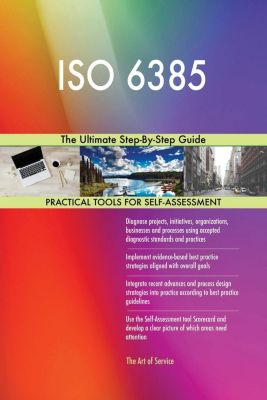 5STARCooks: ISO 6385 The Ultimate Step-By-Step Guide, Gerardus Blokdyk