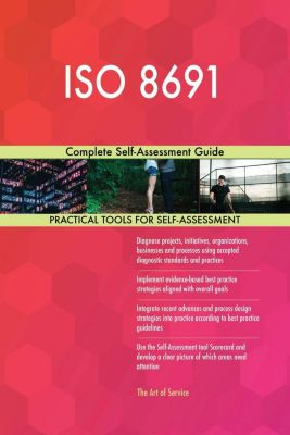 5STARCooks: ISO 8691 Complete Self-Assessment Guide, Gerardus Blokdyk