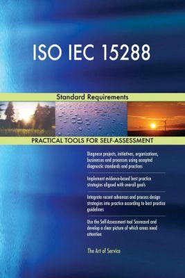 5STARCooks: ISO IEC 15288 Standard Requirements, Gerardus Blokdyk