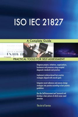 5STARCooks: ISO IEC 21827 A Complete Guide, Gerardus Blokdyk