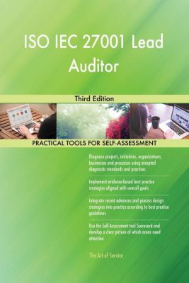 5STARCooks: ISO IEC 27001 Lead Auditor Third Edition, Gerardus Blokdyk