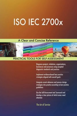5STARCooks: ISO IEC 2700x A Clear and Concise Reference, Gerardus Blokdyk