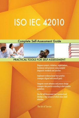 5STARCooks: ISO IEC 42010 Complete Self-Assessment Guide, Gerardus Blokdyk