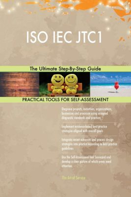 5STARCooks: ISO IEC JTC1 The Ultimate Step-By-Step Guide, Gerardus Blokdyk