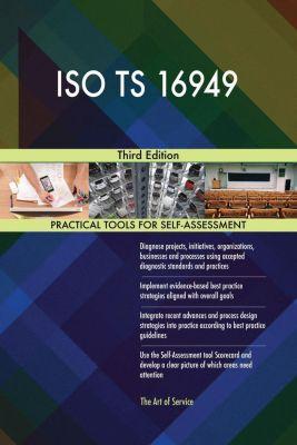 5STARCooks: ISO TS 16949 Third Edition, Gerardus Blokdyk