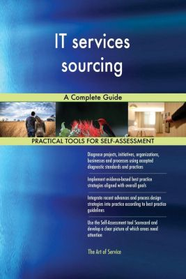 5STARCooks: IT services sourcing A Complete Guide, Gerardus Blokdyk