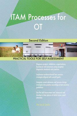 5STARCooks: ITAM Processes for OT Second Edition, Gerardus Blokdyk