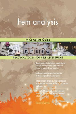 5STARCooks: Item analysis A Complete Guide, Gerardus Blokdyk