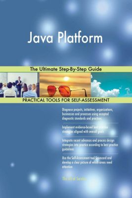 5STARCooks: Java Platform The Ultimate Step-By-Step Guide, Gerardus Blokdyk