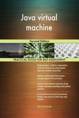 5STARCooks: Java virtual machine Second Edition, Gerardus Blokdyk