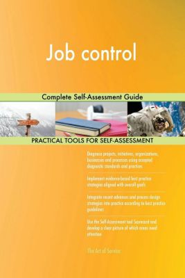 5STARCooks: Job control Complete Self-Assessment Guide, Gerardus Blokdyk