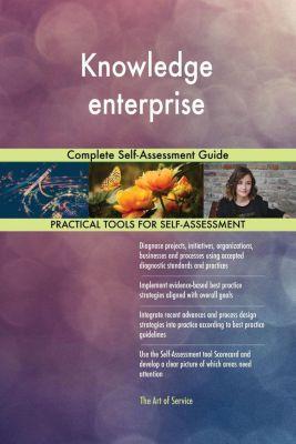 5STARCooks: Knowledge enterprise Complete Self-Assessment Guide, Gerardus Blokdyk