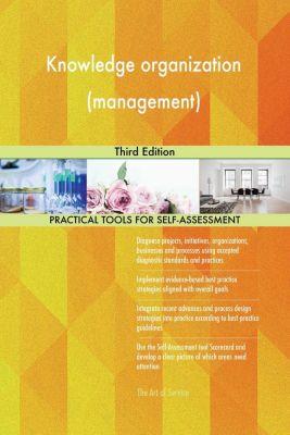 5STARCooks: Knowledge organization (management) Third Edition, Gerardus Blokdyk