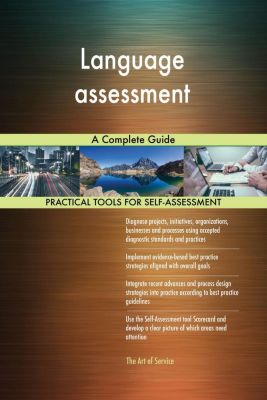 5STARCooks: Language assessment A Complete Guide, Gerardus Blokdyk