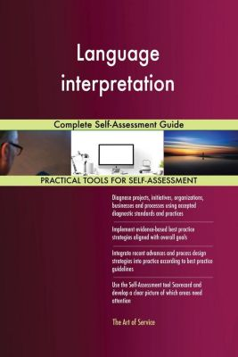 5STARCooks: Language interpretation Complete Self-Assessment Guide, Gerardus Blokdyk