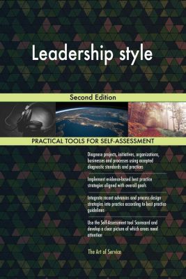 5STARCooks: Leadership style Second Edition, Gerardus Blokdyk