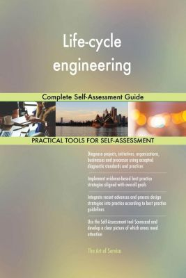 5STARCooks: Life-cycle engineering Complete Self-Assessment Guide, Gerardus Blokdyk