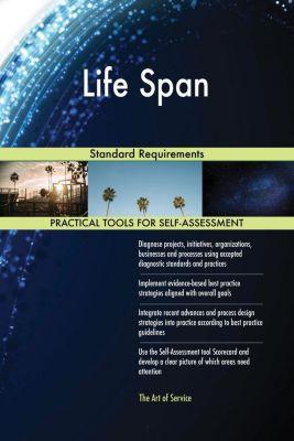 5STARCooks: Life Span Standard Requirements, Gerardus Blokdyk