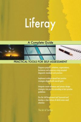 5STARCooks: Liferay A Complete Guide, Gerardus Blokdyk