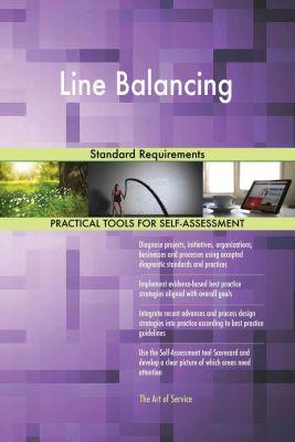 5STARCooks: Line Balancing Standard Requirements, Gerardus Blokdyk