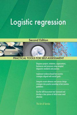 5STARCooks: Logistic regression Second Edition, Gerardus Blokdyk