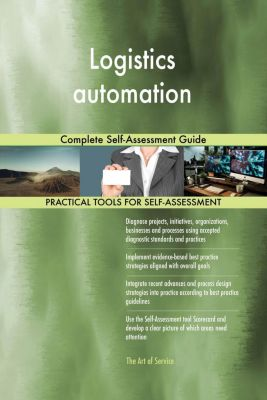 5STARCooks: Logistics automation Complete Self-Assessment Guide, Gerardus Blokdyk