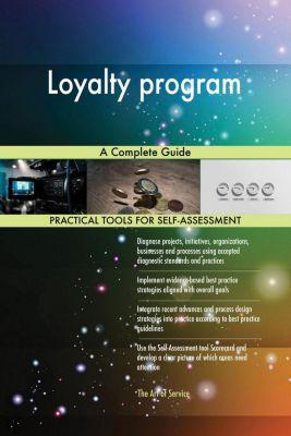 5STARCooks: Loyalty program A Complete Guide, Gerardus Blokdyk