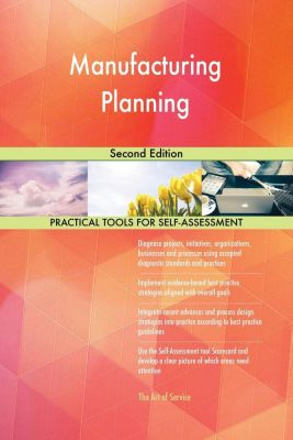 5STARCooks: Manufacturing Planning Second Edition, Gerardus Blokdyk