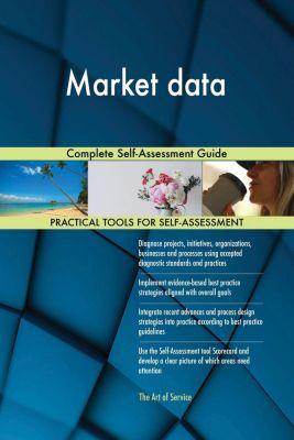 5STARCooks: Market data Complete Self-Assessment Guide, Gerardus Blokdyk