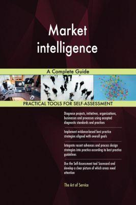 5STARCooks: Market intelligence A Complete Guide, Gerardus Blokdyk