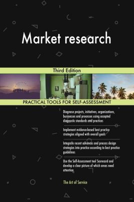 5STARCooks: Market research Third Edition, Gerardus Blokdyk