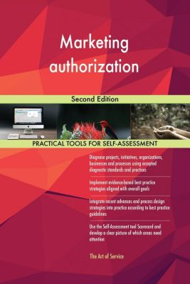 5STARCooks: Marketing authorization Second Edition, Gerardus Blokdyk