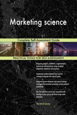 5STARCooks: Marketing science Complete Self-Assessment Guide, Gerardus Blokdyk