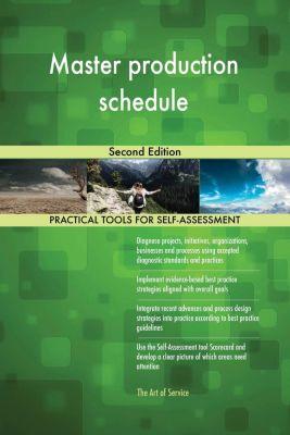 5STARCooks: Master production schedule Second Edition, Gerardus Blokdyk