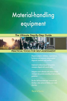 5STARCooks: Material-handling equipment The Ultimate Step-By-Step Guide, Gerardus Blokdyk