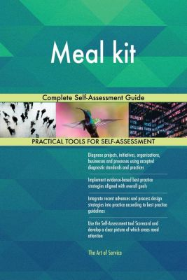 5STARCooks: Meal kit Complete Self-Assessment Guide, Gerardus Blokdyk