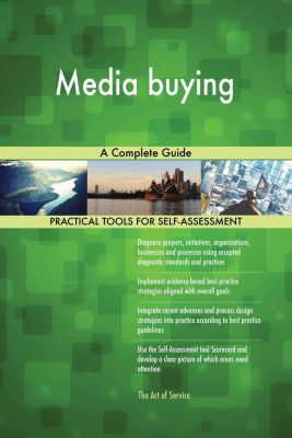 5STARCooks: Media buying A Complete Guide, Gerardus Blokdyk