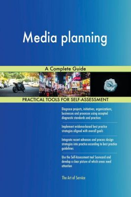 5STARCooks: Media planning A Complete Guide, Gerardus Blokdyk