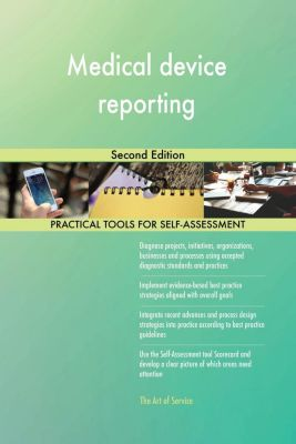 5STARCooks: Medical device reporting Second Edition, Gerardus Blokdyk
