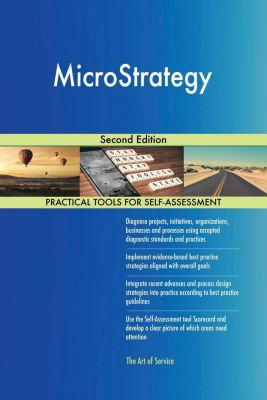 5STARCooks: MicroStrategy Second Edition, Gerardus Blokdyk