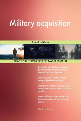 5STARCooks: Military acquisition Third Edition, Gerardus Blokdyk